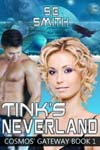 Tinks Neverland Cosmos Gateway Book 1