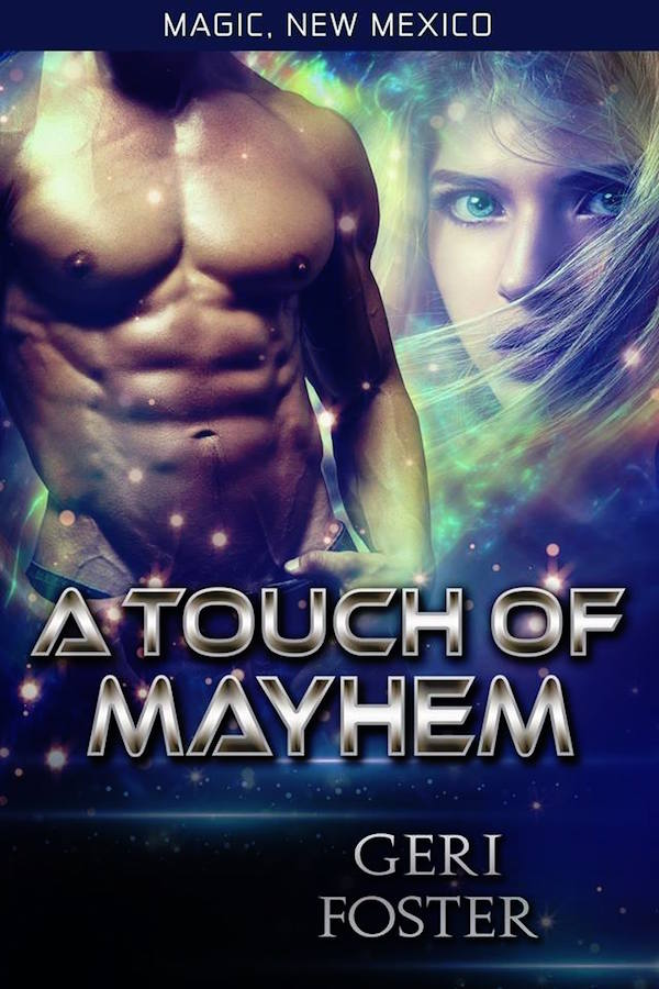 A Touch of Mayhem by Geri Foster