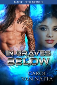 In Graves Below by Carol Van Natta