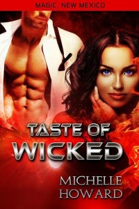 Taste of Wicked by Michelle Howard