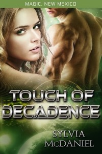 Touch of Decadence by Sylvia McDaniel