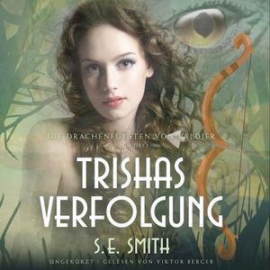Trisha's Verfolgung Audio