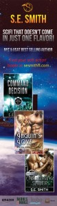SE Smith science fiction romance action