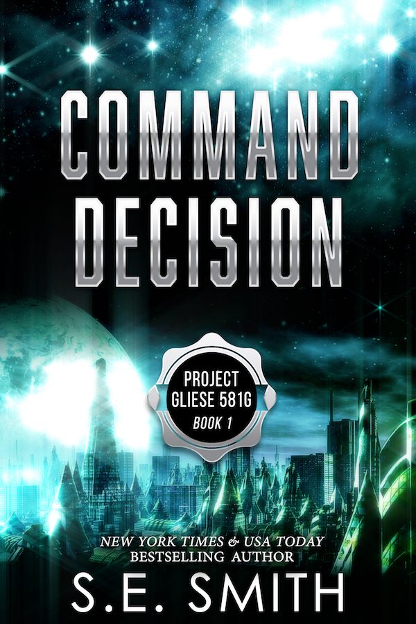 Command Decision, Gliese 581g