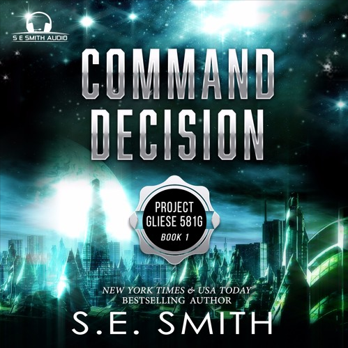 Command Decision - Project Gliese 581G