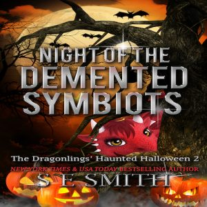 The Dragonlings' Haunted Halloween 2: Night of the Demented Symbiots