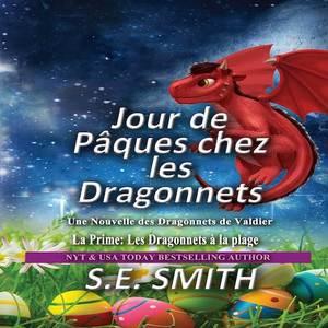 Jour de Pâques chez les Dragonnets et La Chasse au Grand Lapin de Pâques