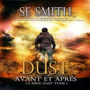 Dust : Avant et Après