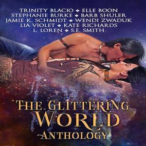 The Glittering World Anthology