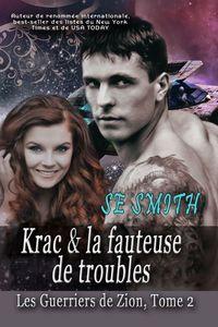 Krac & la fauteuse de troubles
